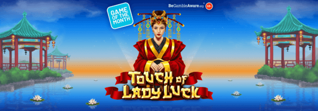 Will you need a Touch of Lady Luck?